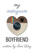 My Instagram Boyfriend by IciaLinz
