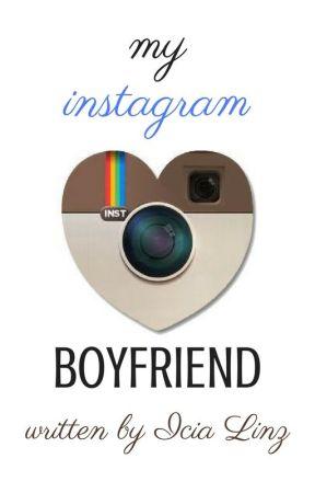 My Instagram Boyfriend by IciaLinz