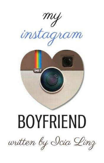 My Instagram Boyfriend