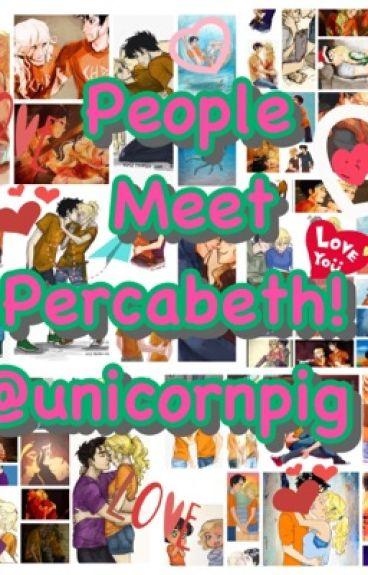 People Meet Percabeth!