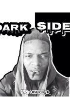 Dark side (fetty wap) by Princess_D_