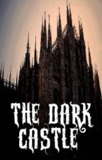 The Dark Castle (Watty Awards 2011) by cocoacocoa