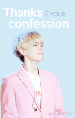 Thanks to your confession; [ BaekHyun.] by Yuzuki1080
