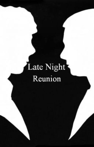Late Night Reunion by hiddlesworth