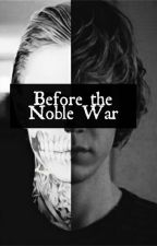 Before the Noble War (Tate Langdon) by hesiTATEing