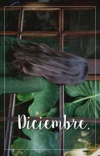 ;diciembre [4] by hueleachxrros