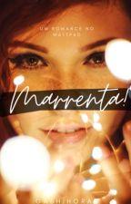 Marrenta&Sensível (Concluído) by GabhiHoran