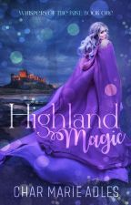 Highland Magic by CharMarieAdles