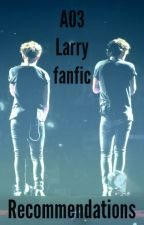 AO3 Larry Fanfic Recommendations by nightstylesx