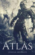 Atlas [Saga] #Wattys2016 [Borrador] by JML675