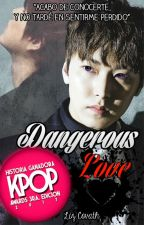 Dangerous Love (+18) KyuMin by LizCovath