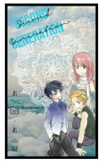 Second Generation (Fairy Tail Fanfic)