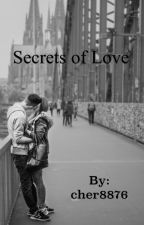Secrets of Love (Completed) #Wattys2015 #newadult by Charlie8876