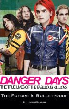 Danger Days: The True Lives of the Fabulous Killjoys by -NightShadow-