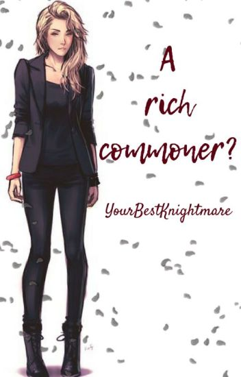 A rich commoner? Ohshc fanfic
