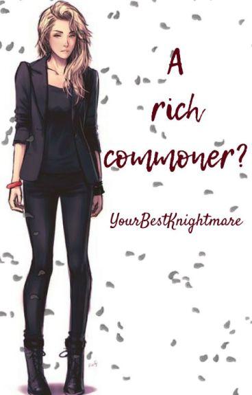A rich commoner? Ohshc fanfic