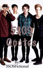 5sos quotes by 5SOSFictional