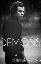 DEMONS |Harry Styles| by xHarryAlmighty-x