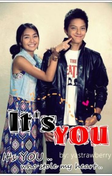 It's You [Kathniel] [On-Hold] by yastrawberry