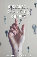 O Segredo das 7 Chaves by dearestkiller
