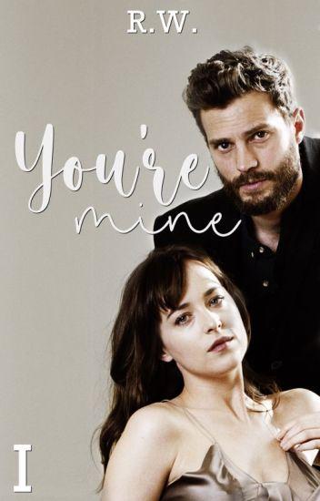 You're mine |Jamie y Dakota| #1