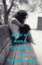 The Teen Years of Kayla Chapman by sierrahilyard
