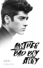 Another Bad Boy Story [Ziall] by NeverForgetThisLove