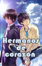 HERMANOS DE CORAZÓN by LyanRod