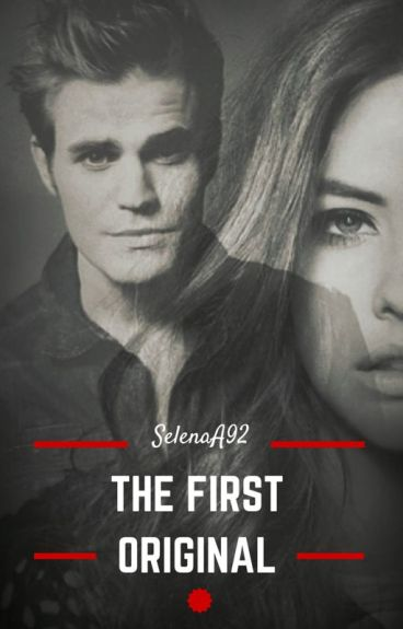 The First Original [Stefan Salvatore & Silas]