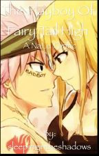 The Playboy of Fairy Tail High by sleepingintheshadows