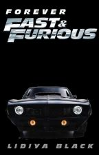 Forever Fast And Furious by LidiyaBlack