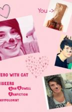 Hero with Cat Whiskers - Dan Howell Fanfiction by pandypolomint