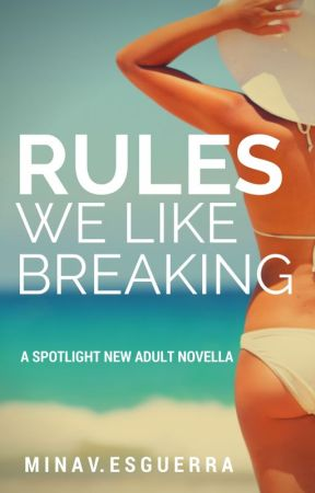 Rules We Like Breaking [Published as TEMPTING VICTORIA] by MinaVE