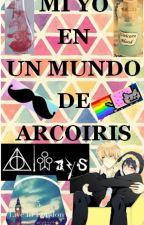 Mi Yo en un Mundo de Arcoiris~ by StopItAkira