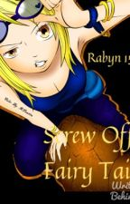 Screw Off Fairy Tail by Rabyn15
