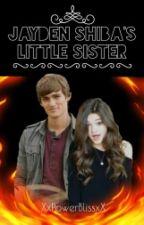Jayden Shiba's Little Sister by XxPowerBlissxX