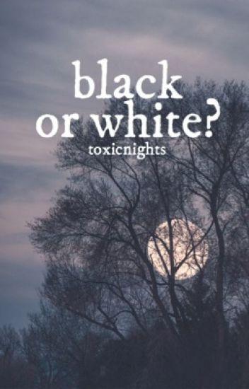 black or white? ; five sos horror