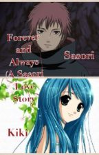 Forever and Always (A Sasori Love Story) ON HOLD by narutoiscool808