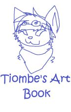 Tiombe's Art Book (Completed) by Tiombe