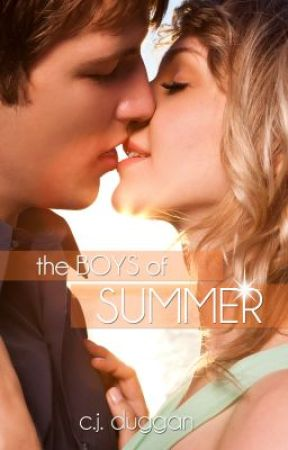 The Boys of Summer (The Summer Series) Book One. by CjDuggan