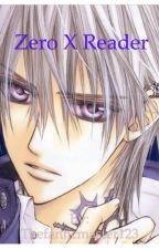 Zero x reader by Thefanficmaster123