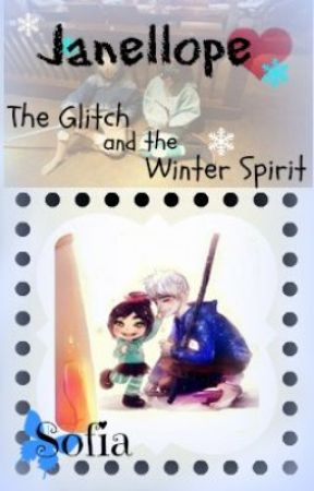 Janellope , The Glitch and the Winter Spirit (Ongoing) by ButlerGirl