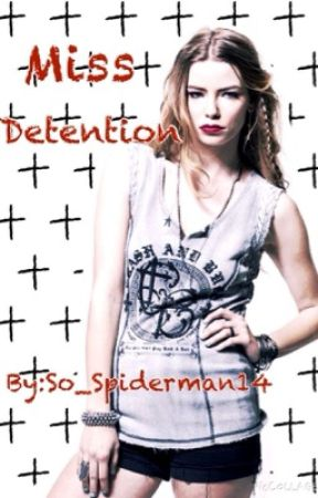 Miss Detention by So_Spiderman14