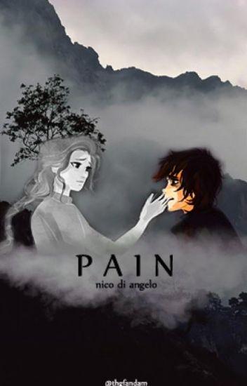 Pain (Nico di Angelo) - thgfandam - Wattpad