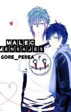 Malec mensajes by Gore_Perea