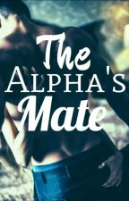 The Alpha's Mate by HimaniRaval