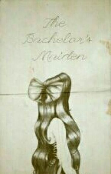 The Bachelor's Maiden