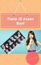 These 12 Dorky Boys by SeptemberPrincess30