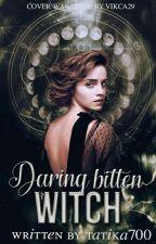 Daring bitten witch [HP FANFICTION] by tatika700