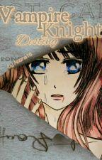 Vampire Knight Destiny by arissae